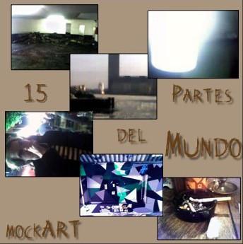 Cover of mockART's 15 Partes del Mundo