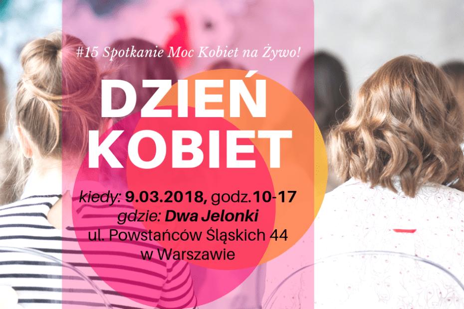 Dzień Kobiet - Moc Kobiet na Żywo - Sylwia Chrabałowska - 9.03.2019