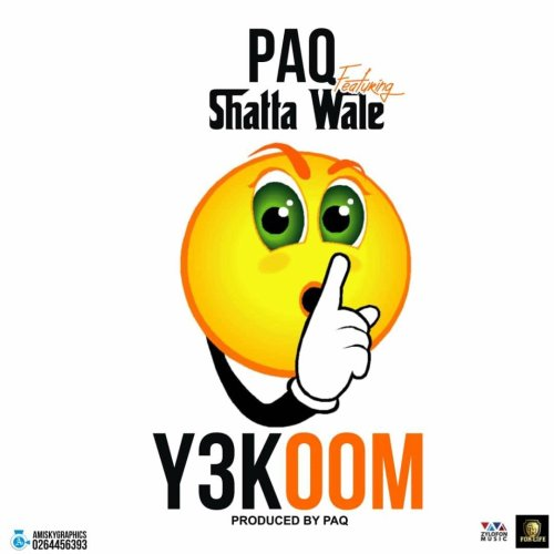 Download Y3KOOM By Paq Ft Shatta Wale