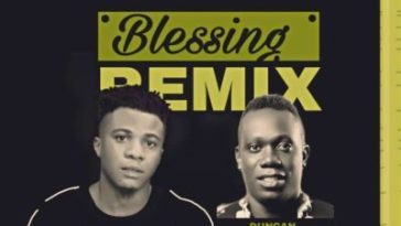 Skip Ft Duncan Mighty BLESSING Remix