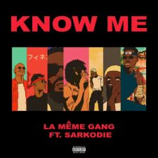 La Meme Gang ft Sarkodie KNOW ME