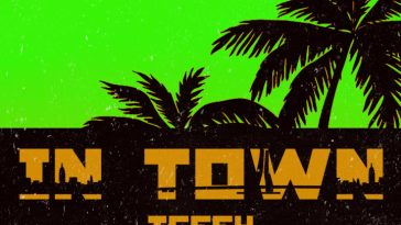 Teffy IN TOWN Mp3 Audio Download