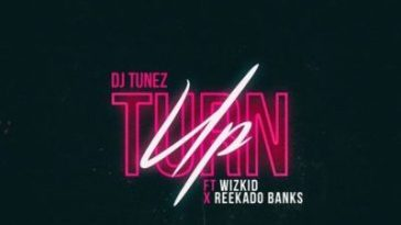 Ft Wizkid x Reekado Banks Mp3 Audio Download