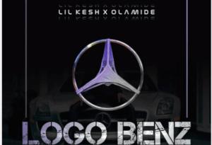 Lil Kesh x Olamide LOGO BENZ Mp3 Audio Download