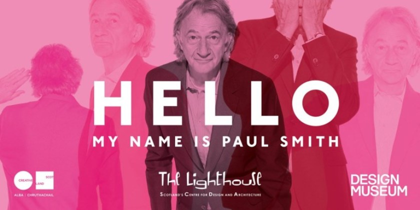 "Dizionario della Moda Mame: Paul Smith. La mostra ""Hello, my name is Paul Smith""."