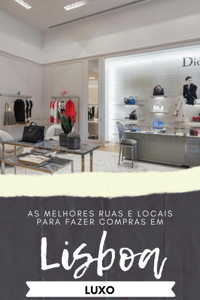 Guia para fazer compras em Lisboa (Edição de luxo)