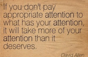 pay appropriate attention