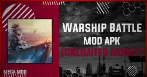 Warship Battle: 3D World War II MOD APK [ALL SHIPS UNLOCKED] Latest (V3.2.6)