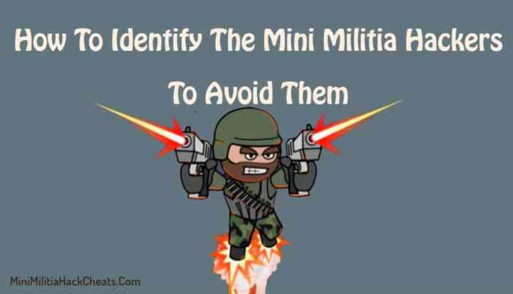 How-To-Identify-The-Mini-Militia-Hackers-To-Avoid-Them