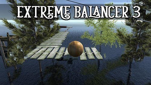Extreme Balancer 3 Mod Apk