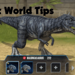 Jurassic World The Game Tips
