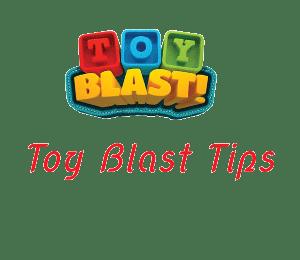 Toy Blast Tips