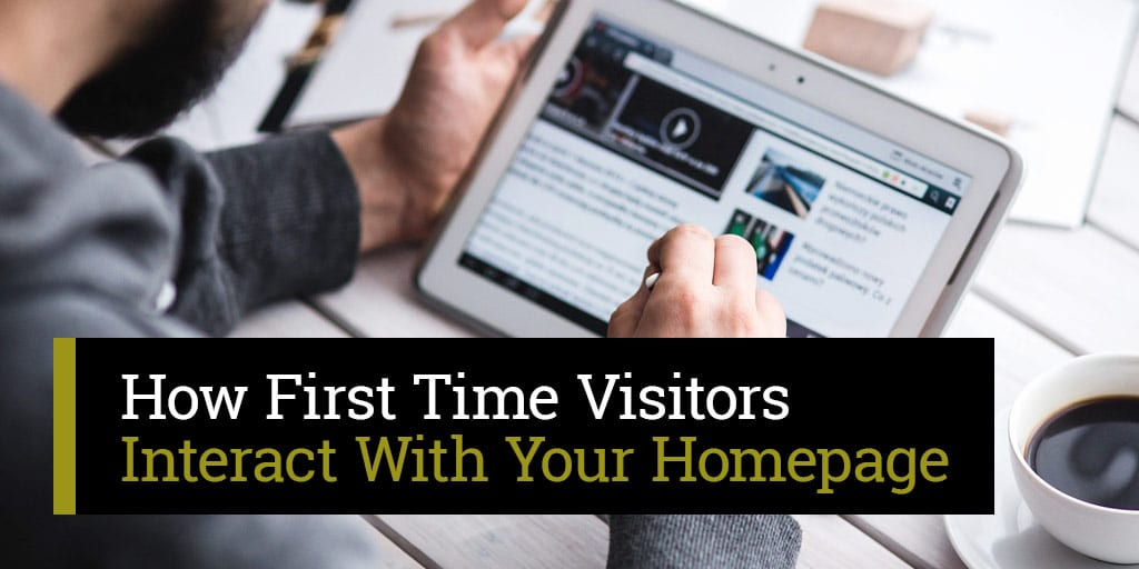 How First-Time Visitors Interact With Your Website
