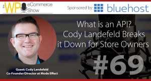 Cody-Landefeld-on-the-WP-eCommerce-Show