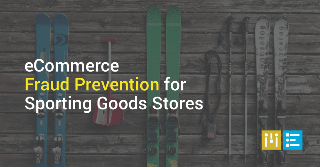 eCommerce Fraud Prevention for Sporting Goods Stores – Mode