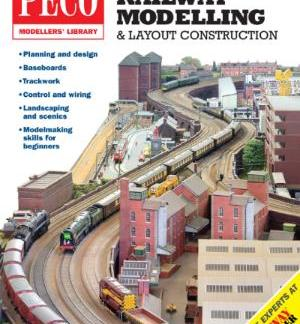 Peco PM-200 Your Guide to Railway Modelling & Layout Construction