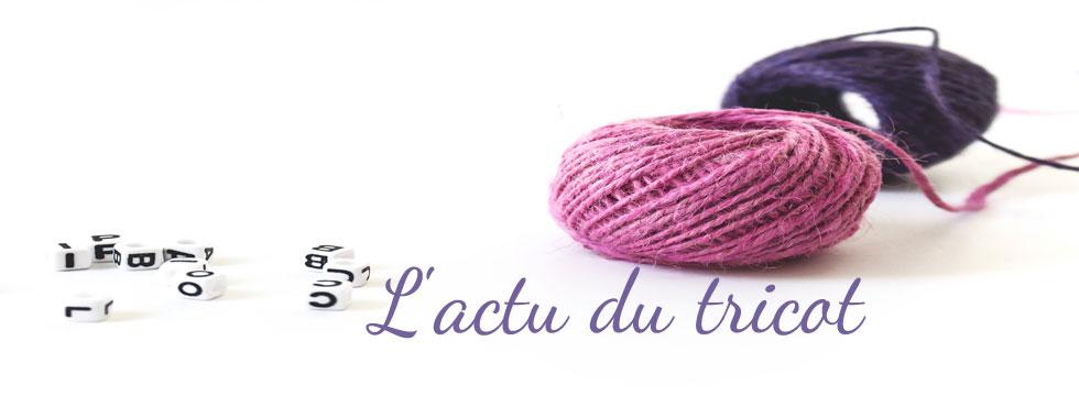L'actu du tricot