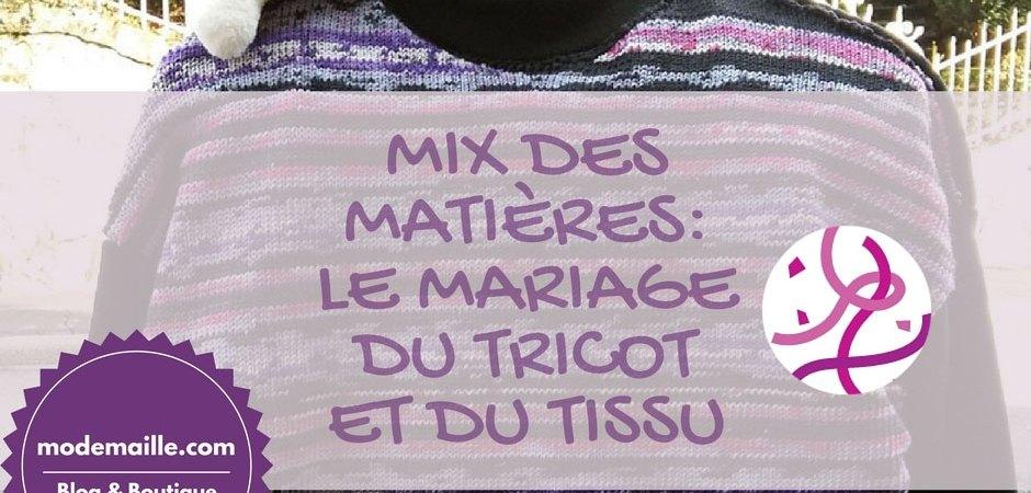 Mix des matières: le mariage du tricot et du tissu