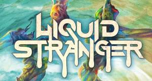 "New EP Alert: Liquid Stranger Releases New ""Weird and Wonderful"" EP"