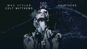"Dim Mak Presents: Max Styler's ""Heartache Remixes"""