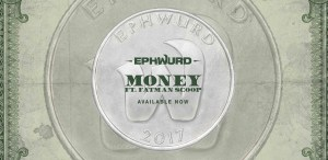"Oh, Too Many Ephwurds…New Track ""Money"" Ft.  Fatman Scoop"