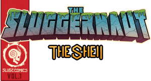 "Another Milestone Down, Snails Releases ""The Sluggernaut"" Comic Book"