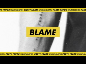 "Sometimes You Just Need to ""Blame"" Love, New Party Favor Track Ft. Naika"