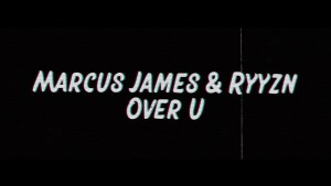 "Marcus James Gives Us a Taste of Emo House With ""Over U"" Ft. RYYZN"
