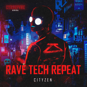 "Journey With Us to the Year 2064 For a Seedy Nightclub Crawl With Cityzen in ""Rave Tech Repeat"""