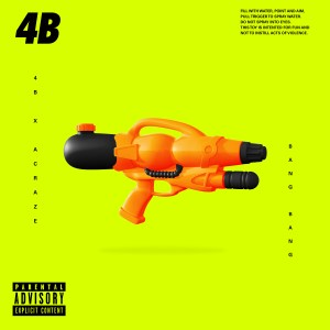 """Producer 4B & ACRAZE Toys With Urban and Trap in His Latest Single """"Bang Bang"""""""