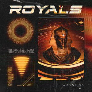 "Let Your Imagination Run Wild With Waysons' New Cinematic Single ""Royals"""