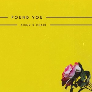 "Toronto Dance Collab Sidny x Chaix Drop ""Found You"" New Neo-Funk Dance Single, Highlighting Indie Music's Strength"