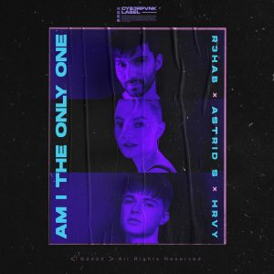 "R3HAB, Astrid S, & HRVY Join Forces On Dance Pop Hit ""Am I The Only One"""