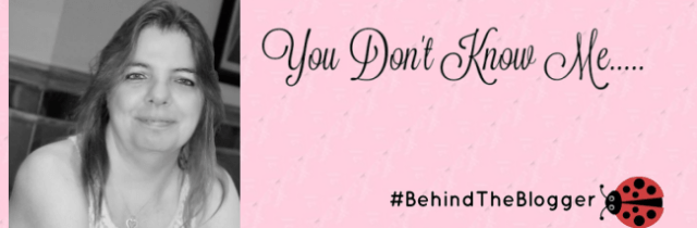 #BehindtheBlogger: You Don't Know Me or Do You?