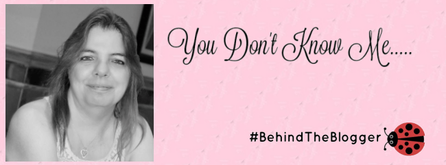 #BehindtheBlogger You Don't Know Me