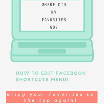 How to Edit Facebook Shortcuts Menu – Bring your Favorites to the Top!