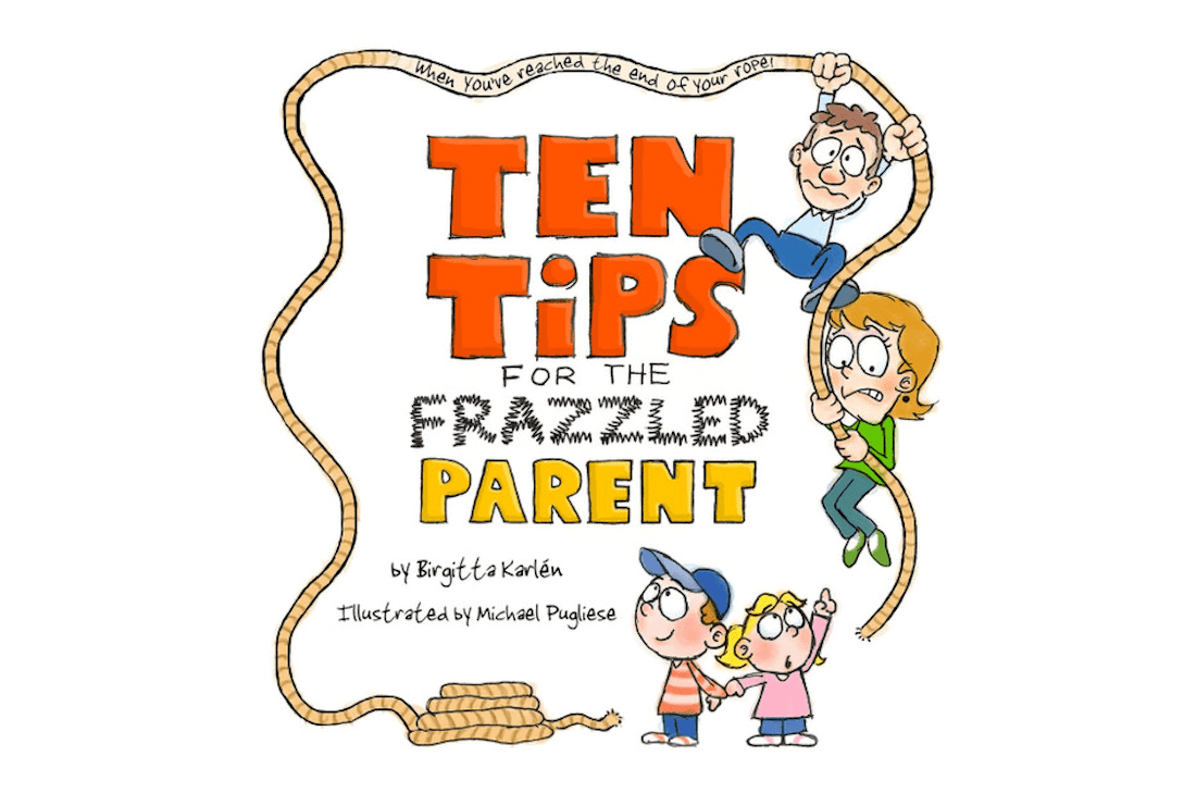 Ten Tips for the Frazzled Parent