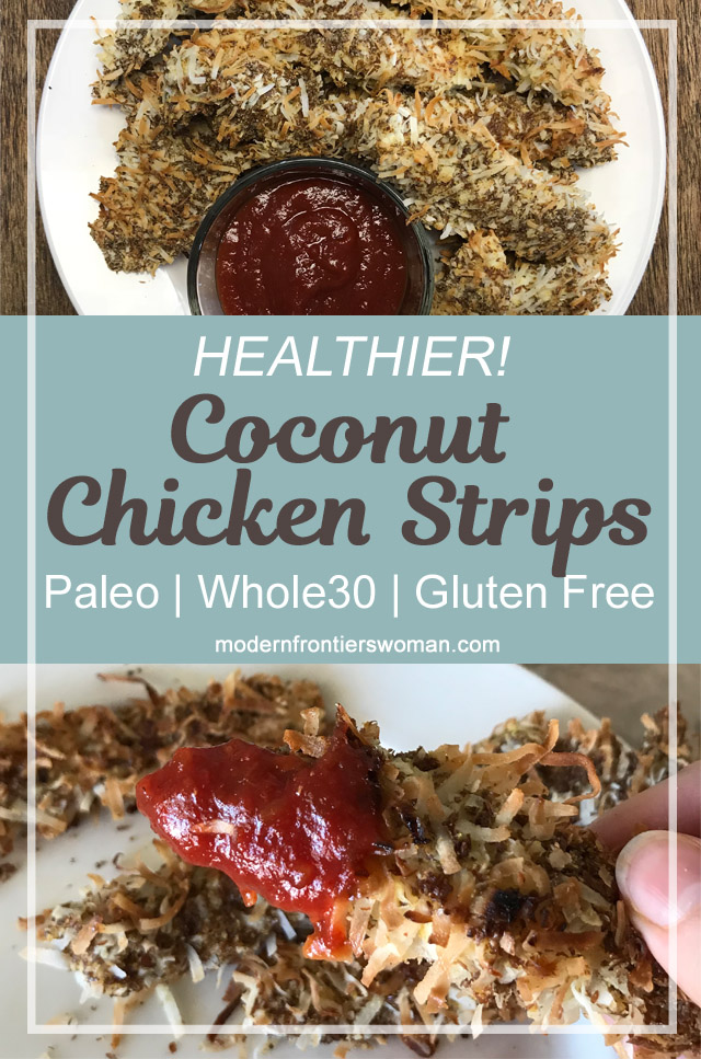Healthier Coconut Chicken Strips - Paleo, Whole30, Gluten Free
