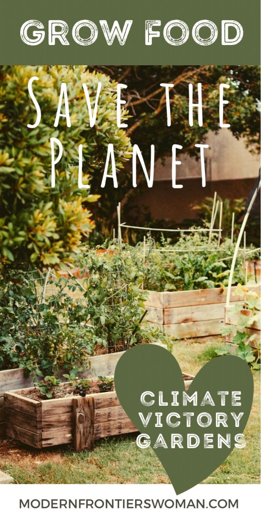 Grow Food, Save the Planet, Climate Victory Gardens