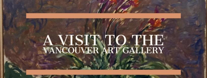 Visit Vancouver Art Gallery, Monet Exhibit, www.moderngillie.com