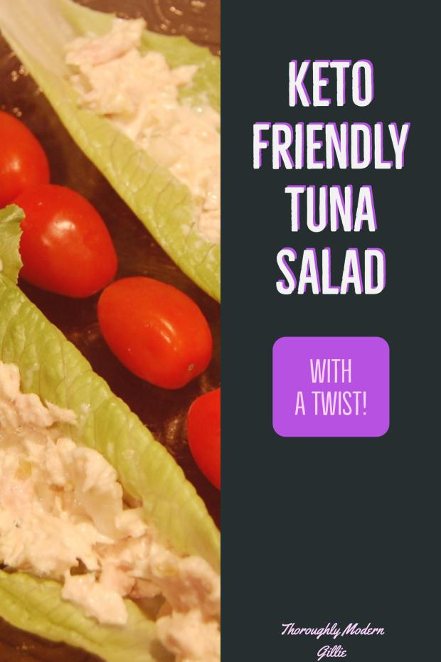 Keto Friendly Tuna Salad, www.moderngillie.com, #tuna #keto #ketofriendly #tunasalad #lowcarb