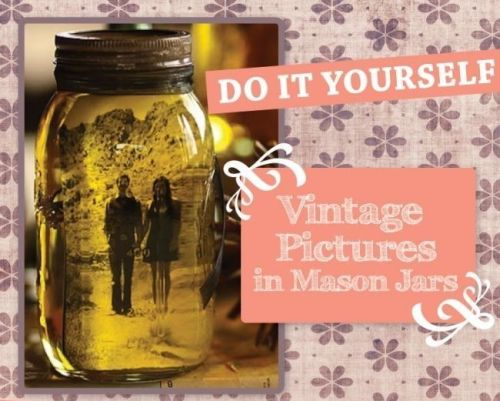 vintage pictures in a mason jar