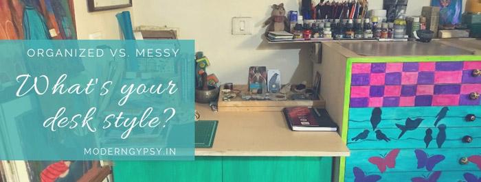 Organized vs Messy Whats your desk style; messy desk; organized desk