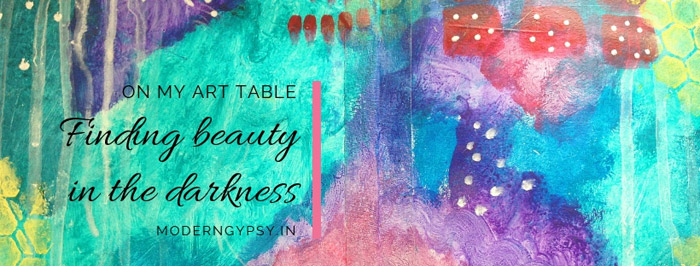 finding beauty in the darkness art journal page