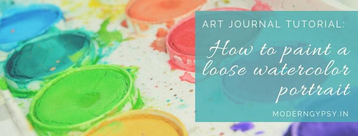 how to paint a loose watercolor portrait