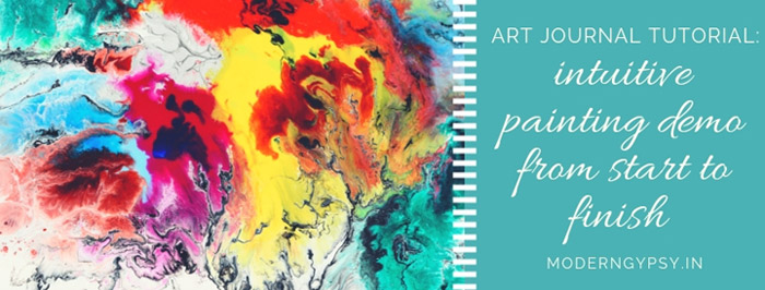 how to paint intuitively intuitive painting demo from start-to-finish