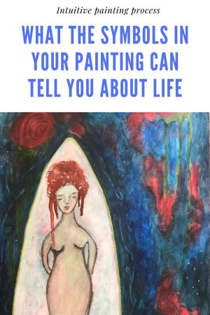 The symbols in your intuitive paintings can bring numerous insights about life, about living, about being.