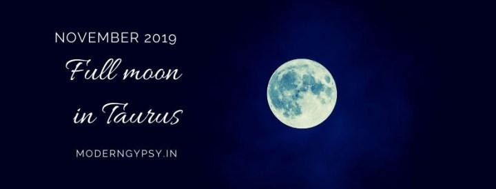 Tarot spread for the November 2019 full moon in Taurus