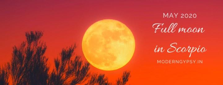 Tarot spread for the May 2020 full moon in Scorpio