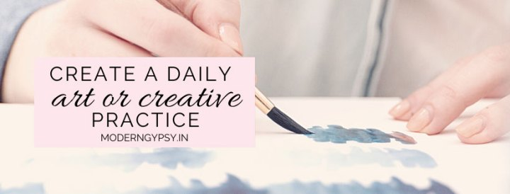 How to create a regular art or creative practice